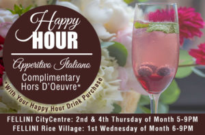 Happy Hour – Aperitivo Italiano @ Fellini Rice Village